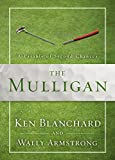 img - for The Mulligan: A Parable of Second Chances book / textbook / text book