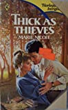 Thick As Thieves, Marie Nicole, 0373220219