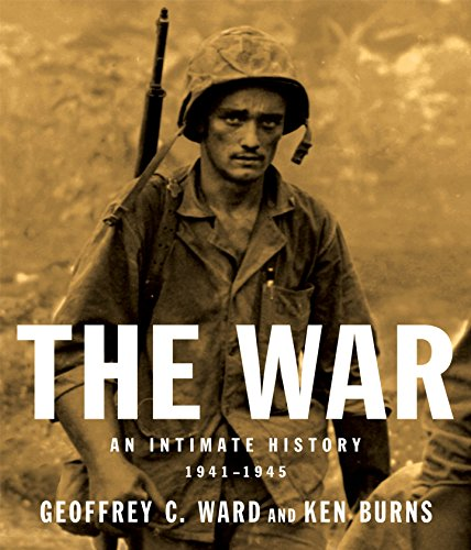 The War by Geoffrey C. Ward