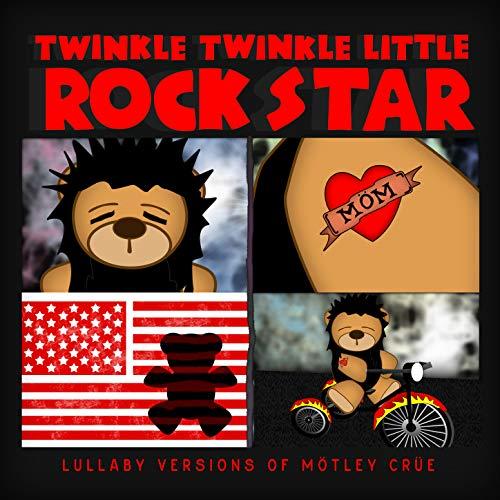 Motley Star Crue (Lullaby Versions of Motley Crue)