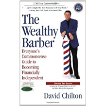 The Wealthy Barber, Updated 3rd Edition: Everyone's Commonsense Guide to Becoming Financially Independent by David Chilton (1997-11-25)