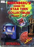 Greenberg's Guide to Star Trek Collectibles, Christine Gengry and Sally Gibson-Downs, 0897782089
