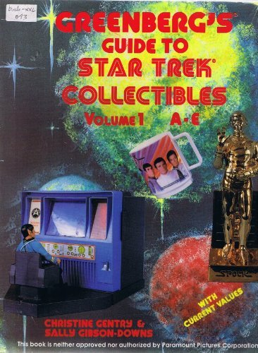 Greenberg's Guide to Star Trek Collectibles/A-E