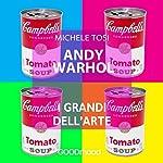 Andy Warhol (I grandi dell'arte) | Michele Tosi