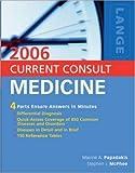 Current Consult Medicine, Maxine A. Papadakis and Stephen J. McPhee, 0071458921