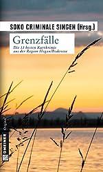 Grenzfälle: Kurzkrimis aus der Region Hegau/Bodensee
