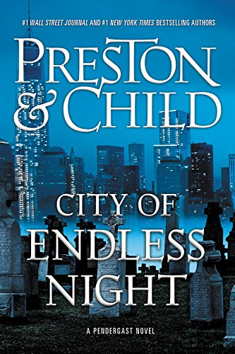 Book cover from City of Endless Night (Agent Pendergast series)by Douglas Preston