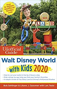 Unofficial Guide to Walt Disney World with Kids 2020 (The Unofficial Guides)