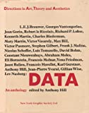 Data: Directions in Art, Theory, and Aesthetics, Anthony Hill, 0821202944
