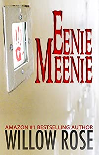 Eenie, Meenie by Willow Rose ebook deal