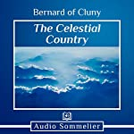 The Celestial Country | St. Bernard of Cluny