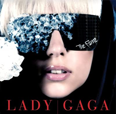 The Fame by Lady Gaga (2008-10-28)