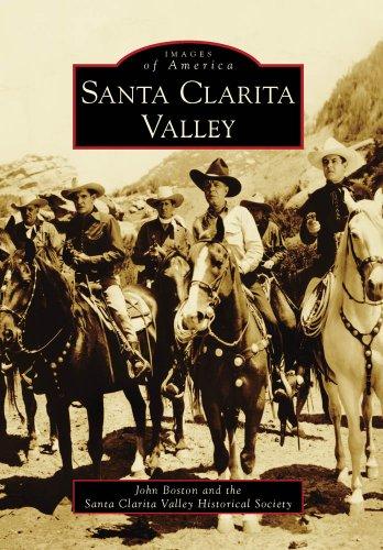 Santa Clarita Valley (Images of America)