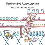 Señorita Bienvenida en el Supermercado, Marianne Pazos, 1479182788