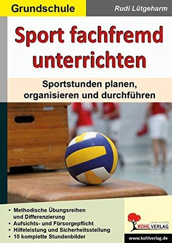 sport-fachfremd-unterrichten-grundschule-sportstunden-planen-organisieren-und-durchfhren