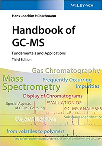 Amazon com: Handbook of GC-MS: Fundamentals and Applications