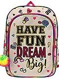Have Fun Dream Big Backpack