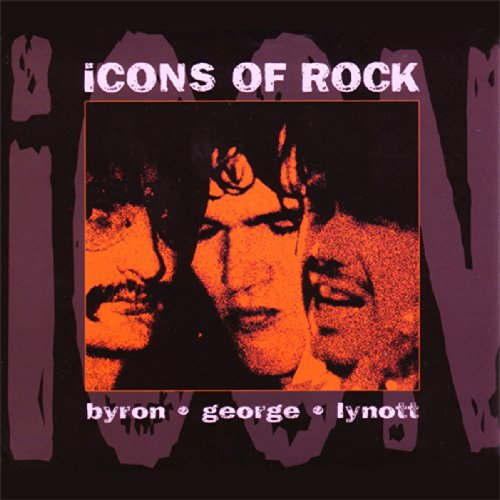Icon George (Icons of Rock: David Byron / Robin George / Phil Lynott)
