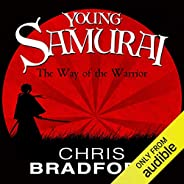 The Way of the Warrior: Young Samurai, Book 1
