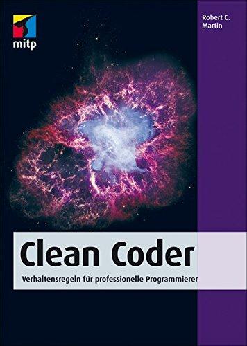 Clean Coder: Verhaltensregeln für professionelle Programmierer (mitp Professional) Broschiert – 18. März 2014 Robert C. Martin 3826696956 Programmiersprachen Programmieren (EDV)
