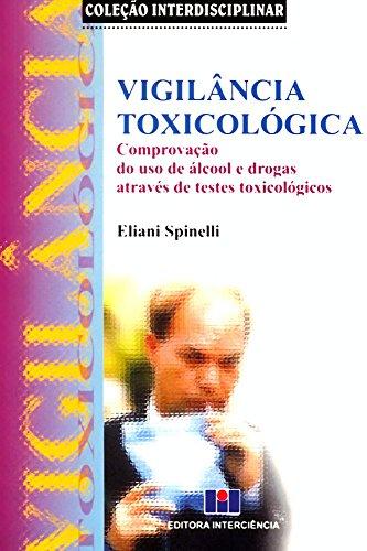 Vigilância Toxicológica - Coleção Interdisciplinar