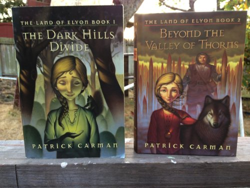 The Land of Elyon: #1 The Dark Hills Divide (paperback) & #2 Beyond the Valley of Thorns (hard cover) (The Land of Elyon, 1 & 2)