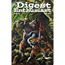 The Digest Enthusiast #6: Explore the world of digest magazines. (Volume 6)