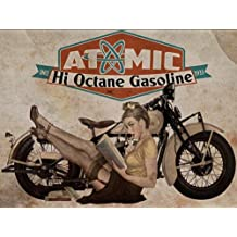 Atomic Hi Octane Gasoline Metal Sign, 1940s sexy pinup girl with retro motorcycle