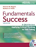 Fundamentals Success: A Q&A Review Applying Critical Thinking to Test Taking (Davis's Q&A Success)
