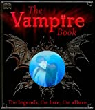 The Vampire Book, Dorling Kindersley Publishing Staff, 0756657954