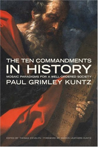 The Ten Commandments in History: Mosaic Paradigms for a Well-Ordered Society (Emory University Studies in Law and - Outlet Near Stores Chicago
