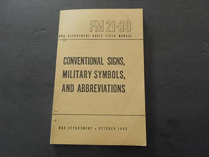 Amazon War Dept Field Manual Fm 21 30 Conv Signs Mil Symbols