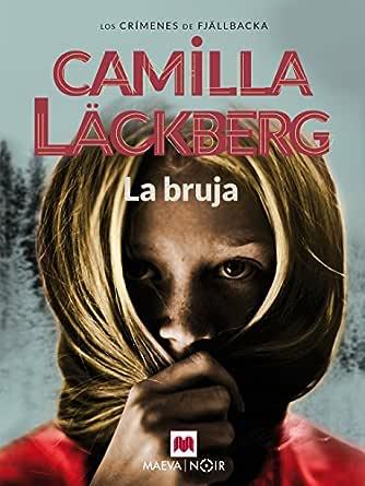 La bruja (Los crímenes de Fjällbacka nº 10) eBook: Camilla ...
