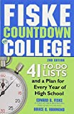 img - for Fiske Countdown to College: 41 To-Do Lists and a Plan for Every Year of High School book / textbook / text book