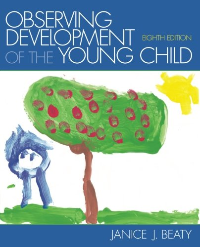 Observing Development of the Young Child (8th Edition) by Brand: Pearson