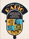 A Pictorial History of Radio