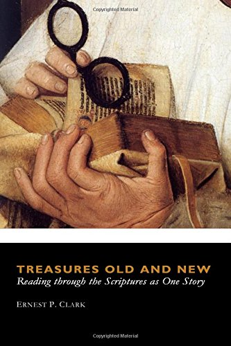 Treasures Old and New: Reading through the Scriptures as One Story pdf epub