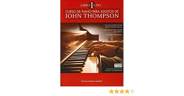 John Thompson: Curso De Piano Para Adultos Volumen 1: Amazon.es: THOMPSON: Libros en idiomas extranjeros