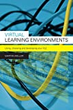 Virtual Learning Environments, Martin Weller, 0415414318
