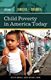 Child Poverty in America Today, Barbara A. Arrighi and David J. Maume, 0275989275