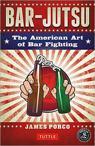 Book Bar-jutsu: The American Art of Bar Fighting