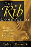 The Rib Connection, Carlos L. Malone, 0924748834