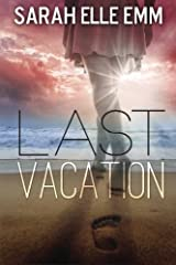 Last Vacation Paperback