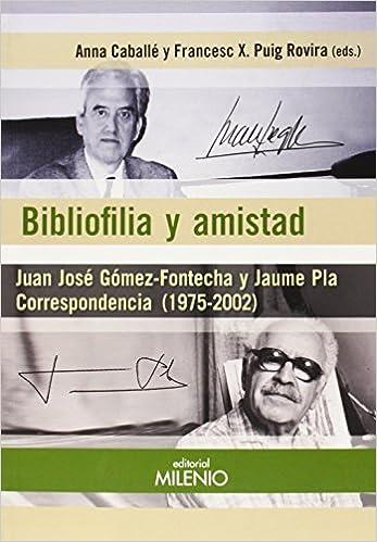 Bibliofilia Y Amistad (Alfa)