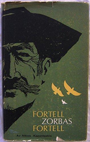 """""""Fortell, Zorbas, Fortell (Norwegian Edition) Tell, Zorbas, Tell"""" av Nikos Kazantzakis"""