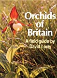 Orchids of Britain, David C. Lang, 0192176927