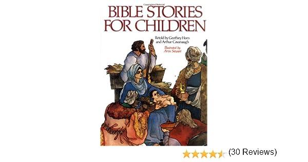 Bible Stories for Children: Geoffrey Horn, Arthur Cavanaugh, Arvis ...