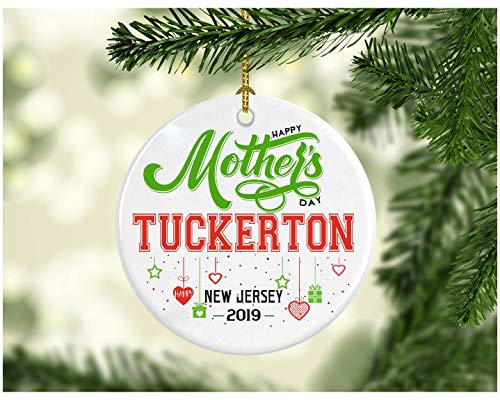 Rustic Mother's Day Decoration Ornament - Funny Hometown State - Happy Mother's Day Tuckerton New Jersey NJ - Great Gift Ornament For Mom Or Daughter - Ceramic 3 Inches White