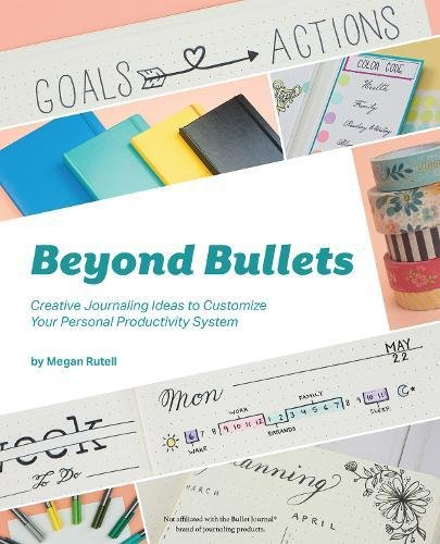 Beyond Bullets: Creative Journaling Ideas to Customize Your Personal Productivity System
