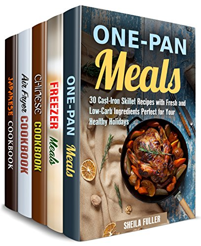 Freeze, Heat and Fry Box Set (5 in 1): Cast Iron, Air Fryer, Asian Stir-Fry Recipes and Freezer Meals (Quick and Easy Recipes ) by Sheila Fuller, Mary Goldsmith, Claire Rodgers, Naomi Edwards